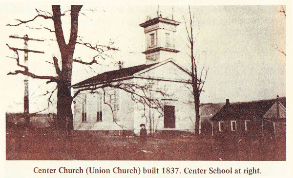 Center Church (Union Church) built 1837